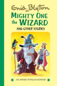 Mighty One the Wizard
