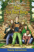 The Six Bad Boys