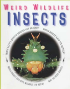 Insects (Weird Wildlife S.)