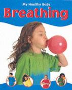 Breathing (My Healthy Body)