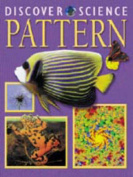 Pattern (Discover Science S.)
