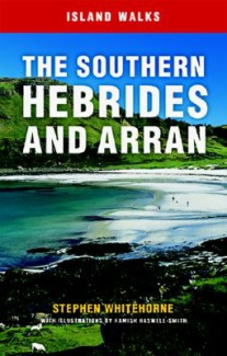 Island Walks: Southern Hebrides and Arran