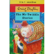 The Mr Twiddle Stories