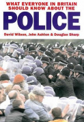 What Everyone in Britain Should Know About the Police