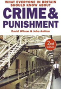 What Everyone in Britain Should Know About Crime and Punishment