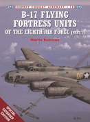 B-17 Flying Fortress Units of the Eighth Air Force
