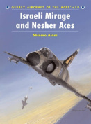Israeli Mirage III and Nescher Aces