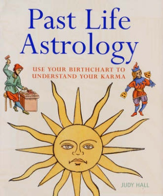 Past Life Astrology: Use Your Birth Chart to Understand Your Karma