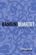 The Bandini Quartet: Wait Until Spring, Bandini: The Road to Los Angeles