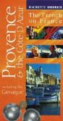 Vacances Provence & the Cote D'Azur