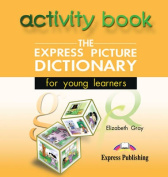 The Express Picture Dictionary for Young Learners [Audio]