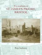 Excavations at St. James's Priory, Bristol
