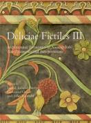 Deliciae Fictiles III