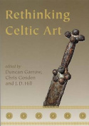 Rethinking Celtic Art