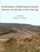 South-eastern Mediterranean Peoples Between 130,000 and 10,000 Years Ago