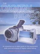 The Digital Video Manual