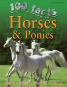 100 Facts Horses & Ponies