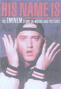 His Name is Eminem
