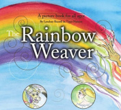 The Rainbow Weaver