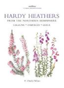 Botanical Magazine Monograph. Hardy Heathers from the Northern Hemisphere