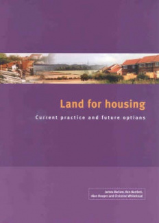 Land for Housing: Current Practice and Future Options