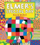 Elmer's Special Day (Elmer)