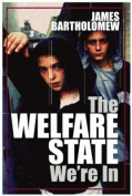 The Welfare State We're in