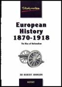 European History, 1870-1918