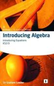 Introducing Algebra 3