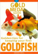 Goldfish (Gold Medal Guide S.)