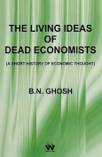 The Living Ideas of Dead Economists