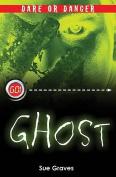 Dare or Danger: Ghosts (Go!)