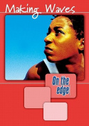 On the Edge: Level A Set 1 Book 4 Making Waves: Bk. 4