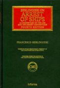 Berlingieri on the Arrest of Ships