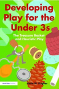 Developing Play for the Under Threes