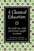 A Classical Education