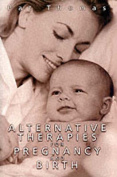 Alternative Therapies for Pregnancy and Birth