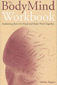 The Body Mind Workbook