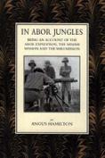 In Abor Jungles