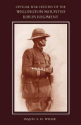 War History of the Wellington Mounted Rifles Regiment 1914-1919