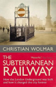 The Subterranean Railway