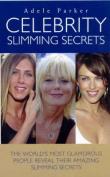 Celebrity Slimming Secrets