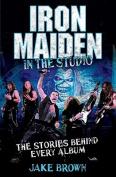 Iron Maiden in the Studio