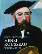 Recollections of Henri Rousseau