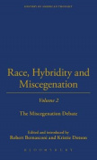 Race, Hybridity, and Miscegenation