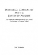 Individuals, Communities and the Notion of Progress