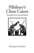 Pillsbury's Chess Career
