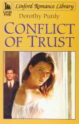 Conflict of Trust