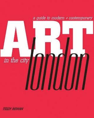 Art in the City: London by Tiddy Rowan FB2 PDF 978-1844005949