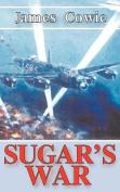 Sugar's War